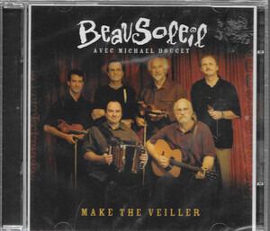 Beausoleil - Make the Veiller