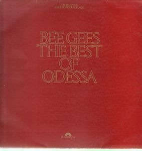 Bee Gees - The Best Of Odessa