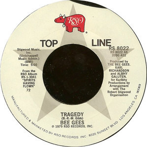 Bee Gees - Tragedy / Love You Inside Out