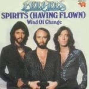 Bee Gees - Spirits (Having Flown) / Wind Of Change