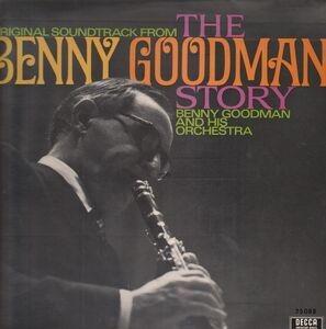 Benny Goodman & His Orchestra - The Benny Goodman Story