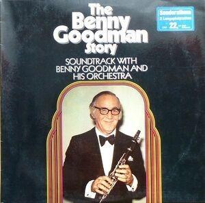 Benny Goodman & His Orchestra - The Benny Goodman Story Soundtrack With Benny Goodman And His Orchestra