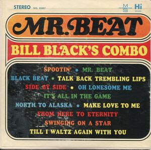 Bill Black's Combo - Mr. Beat