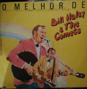 Bill Haley - O Melhor de Bill Haley & The Comets