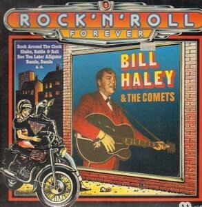 Bill Haley - Rock'n'roll Forever