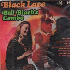 Bill Black's Combo - Black Lace