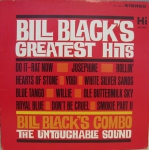 Bill Black's Combo - Greatest Hits