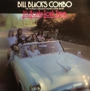 Bill Black's Combo - It's Honky Tonk Time