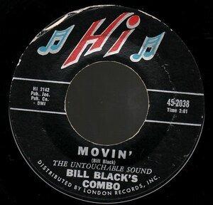 Bill Black's Combo - Movin' / Honky Train