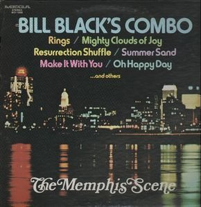 Bill Black's Combo - The Memphis Scene