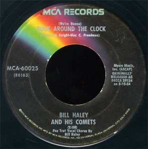 Bill Haley - (We're Gonna) Rock Around The Clock / Thirteen Women (And Only One Man In Town)