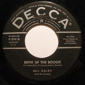 Bill Haley - Birth Of The Boogie / Mambo Rock