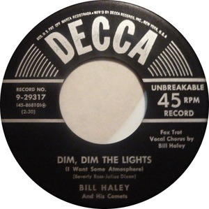 Bill Haley - Dim, Dim The Lights / Happy Baby