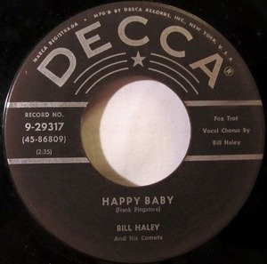Bill Haley - Happy Baby / Dim, Dim The Lights (I Want Some Atmosphere)
