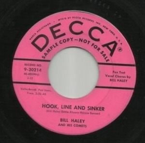 Bill Haley - Hook, Line And Sinker / Forty Cups Of Coffee