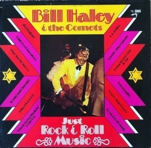Bill Haley - Just Rock And Roll Music
