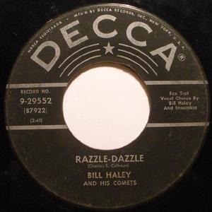 Bill Haley - Razzle-Dazzle / Two Hound Dogs