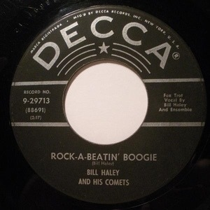 Bill Haley - Rock-A-Beatin' Boogie / Burn That Candle