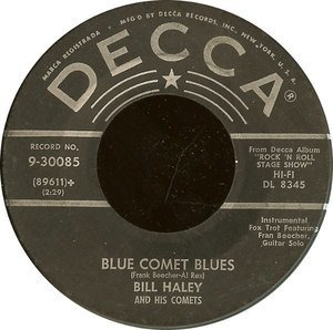 Bill Haley - Rudy's Rock / Blue Comet Blues