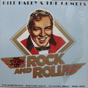 Bill Haley - The Story Of Rock And Roll