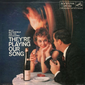 Billy Butterfield - They're Playing Our Song