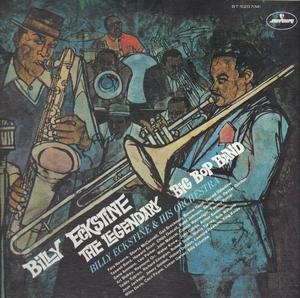 Billy Eckstine - The Legendary Big Bop Band