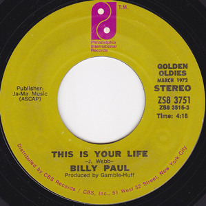 Billy Paul - This Is Your Life / Me And Mrs. Jones