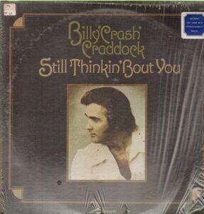 Billy 'Crash' Craddock - Still Thinkin' About You