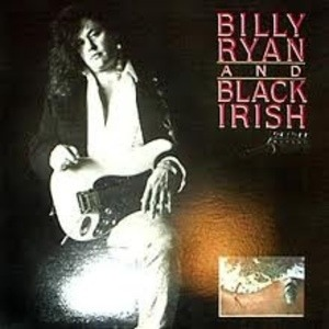 Billy Ryan And Black Irish - Billy Ryan And Black Irish