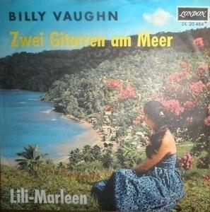 Billy Vaughn - Zwei Gitarren Am Meer / Lili Marleen