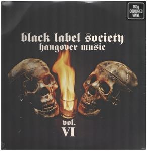 Black Label Society - Hangover Music Vol VI