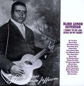 Blind Lemon Jefferson - I Want To Be Like Jesus..