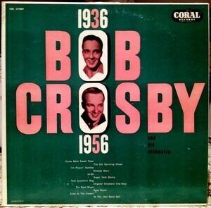 Bob Crosby - 1936-1956