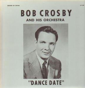 Bob Crosby - Dance Date