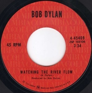 Bob Dylan - Watching The River Flow
