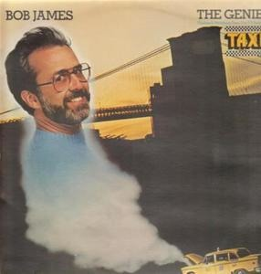 Bob James - The Genie Themes & Variations From The TV Series 'Taxi'