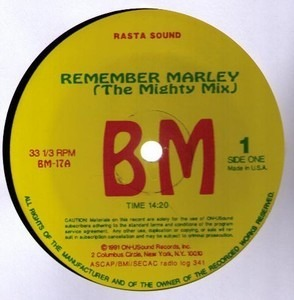 Bob Marley - Remember Marley (The Mighty Mix) / The Sun-Splash Mix