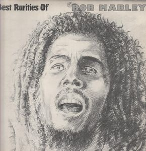 Bob Marley - Best Rarities Of