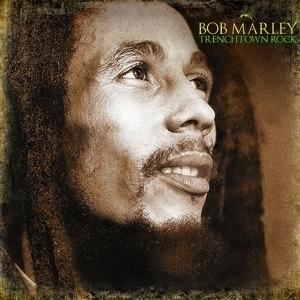 Bob Marley - TrenchTown Rock