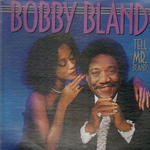 Bobby 'Blue' Bland - Tell Mr. Bland