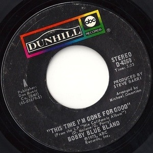 Bobby 'Blue' Bland - This Time I'm Gone For Good / Where Baby Went