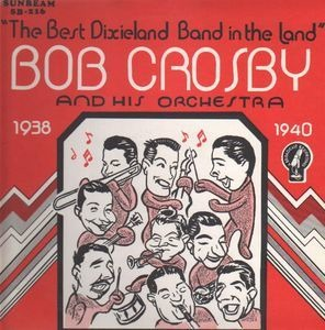 Bob Crosby - Broadcast Performances 1938-40