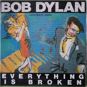 Bob Dylan - Everything Is Broken