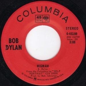 Bob Dylan - Wigwam / Copper Kettle
