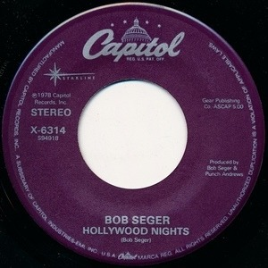 Bob Seger - Hollywood Nights / Rock And Roll Never Forgets