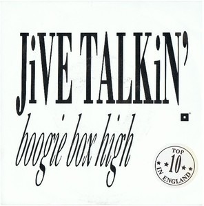 boogie box high - Jive Talkin'