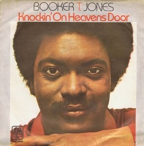 Booker T. Jones - Knockin' At Heaven's Door
