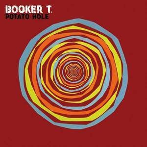 Booker T. Jones - Potato Hole