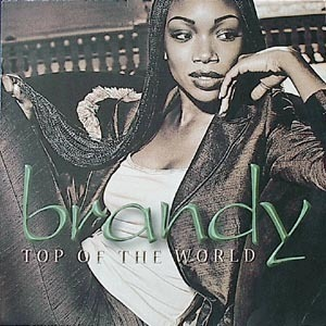 Brandy - Top Of The World (Remixes)