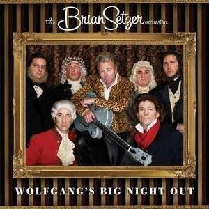 Brian Setzer - Wolfgang's Big Night Out